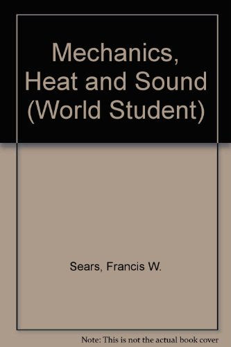 9780201069075: Mechanics, Heat and Sound (World Student)