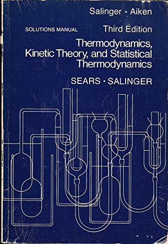 9780201069211: Thermodynamics, the Kinetic Theory of Gases and Statistical Mechanics
