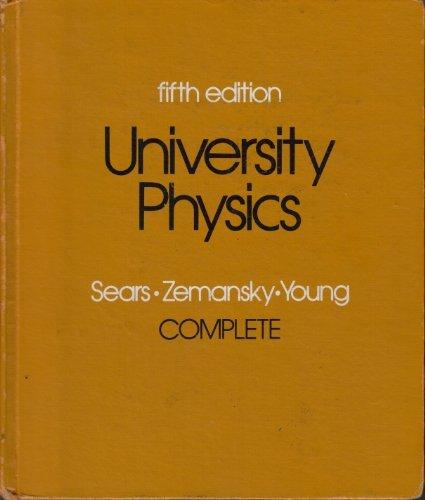 9780201069365: University physics (Addison-Wesley series in physics)