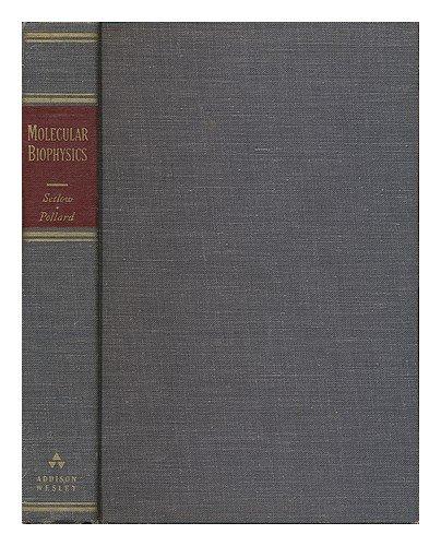Molecular Biophysics: Setlow, Richard B. / Pollard, Ernest C.