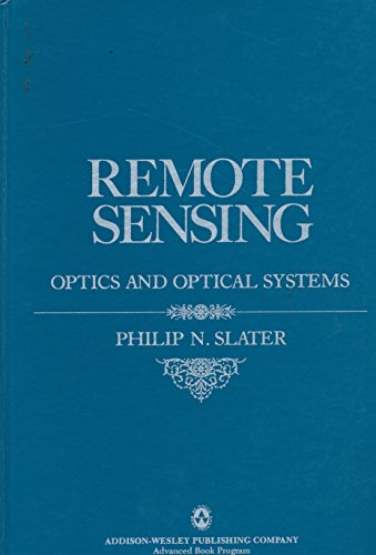 9780201072501: Remote Sensing: Optics and Optical Systems