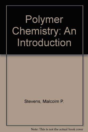 9780201073126: Polymer Chemistry: An Introduction