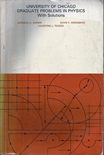 9780201074536: University Of Chicago Graduate Problems In Physics with Solutions