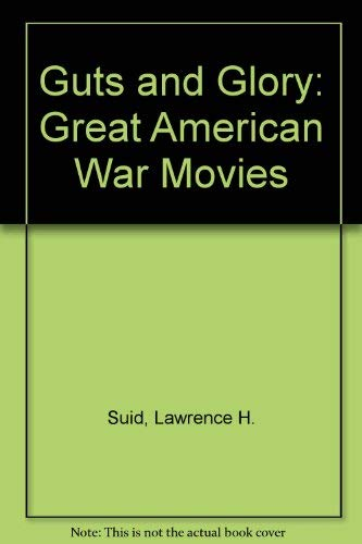GUTS & GLORY great american war movies
