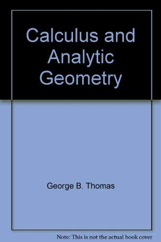 9780201075236: Calculus and Analytic Geometry