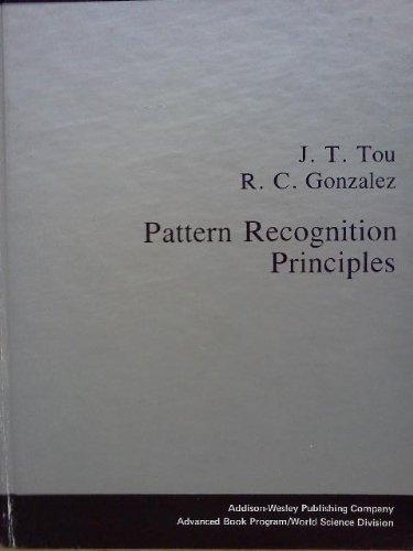 Pattern Recognition Principles: Julius T. Tou,