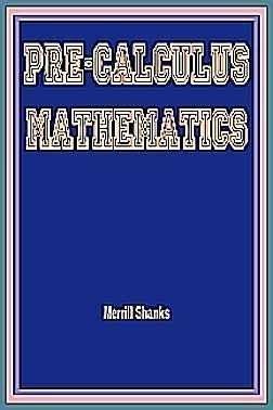 9780201076844: Pre-Calculus Mathematics