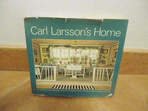 9780201076981: Carl Larsson's Home