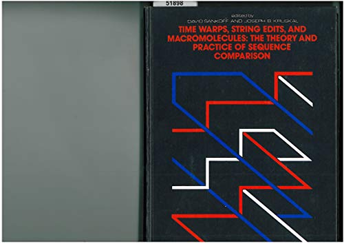 9780201078091: Time Warps, String Edits, and Macromolecules: The Theory and Practice of Sequence Comparison