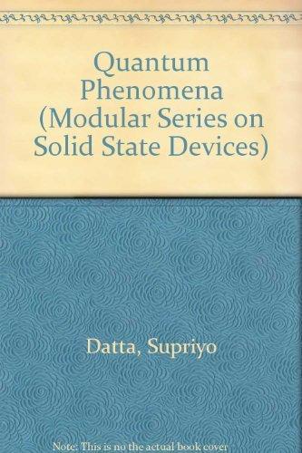 9780201079562: Quantum Phenomena (Modular Series on Solid State Devices, Vol 8)
