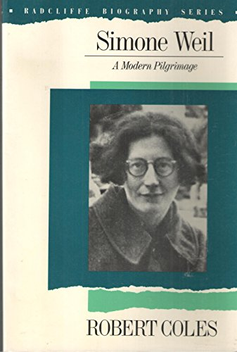 9780201079647: Simone Weil: A Modern Pilgrimage (Radcliffe Biography Series)