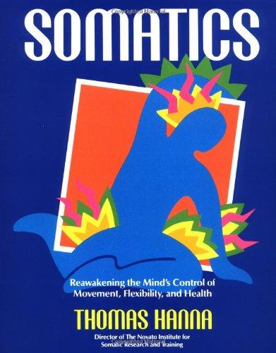 9780201079791: Somatics