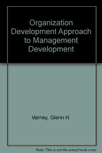 9780201079821: Organization Development Approach to Management Development