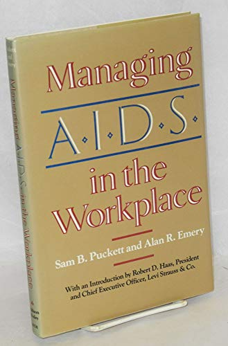 Managing Aids in the Workplace : With: Puckett, Sam B.
