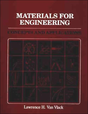 9780201080650: Materials for Engineering: Concepts and Applications
