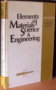 9780201080902: Elements of Materials Science and Engineering (Addison-Wesley series in metallurgy and materials)