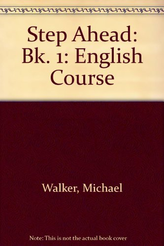 9780201082234: Step Ahead: An English Course, Book 1 (Bk. 1)