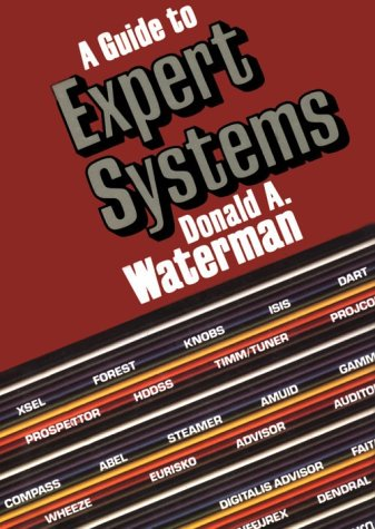 9780201083132: A Guide to Expert Systems (Teknowledge Series in Knowledge Engineering)