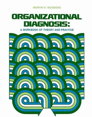9780201083576: Organizational Diagnosis: A Workbook Of Theory And Practice