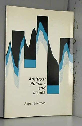 9780201083637: Antitrust Policies and Issues (Perspectives on economics series)