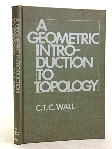 9780201084320: Geometric Introduction to Topology (Addison-Wesley series in mathematics)