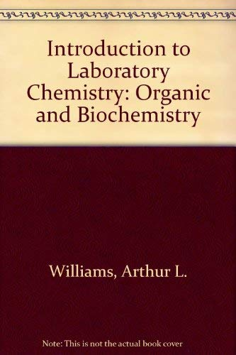 9780201084597: Introduction to Laboratory Chemistry: Organic and Biochemistry