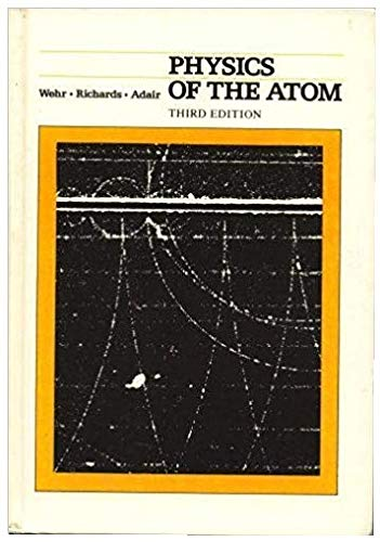 9780201085877: Physics of the Atom (Addison-Wesley series in physics)