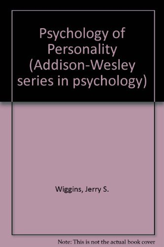 9780201086362: Psychology of Personality (Addison-Wesley Series in Psychology)
