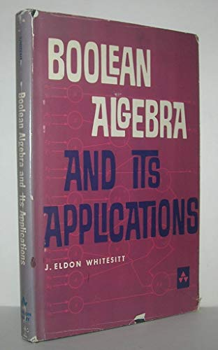 9780201086607: Boolean Algebra and Its Applications