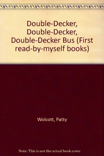 9780201087352: Double-Decker, Double-Decker, Double-Decker Bus (First Read-by-myself Books)