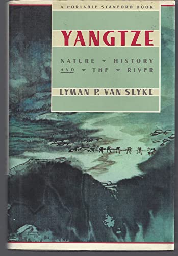 9780201088946: Yangtze: Nature, History, and the River (Portable Stanford)