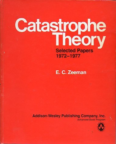 9780201090147: Catastrophe Theory: Selected Papers, 1972-77