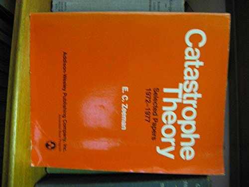 9780201090154: Catastrophe Theory: Selected Papers, 1972-77