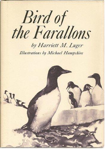 Bird Of The Farallons: Luger, Harriett M.