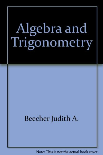 9780201091526: Algebra and trigonometry