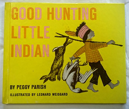 9780201091991: Good Hunting Little Indian