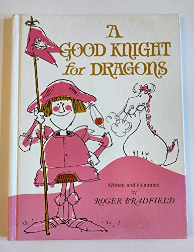 9780201092011: A Good Knight for Dragons