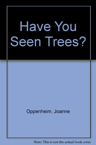 9780201092134: Have You Seen Trees?
