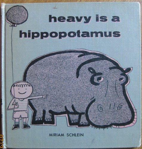 Heavy Is a Hippopotamus: Miriam Schlein
