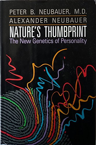 9780201092547: Nature's Thumbprint: The New Genetics of Personality