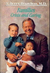 9780201092646: Families, Crisis And Caring