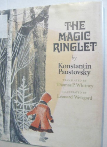 The Magic Ringlet: Paustovsky, Konstantin