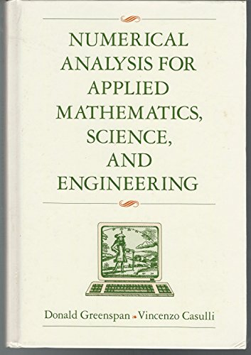 9780201092868: Numerical Analysis for Applied Mathematics, Science and Engineering