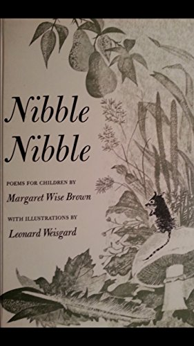Nibble Nibble: Poems for Children (Young Scott Books): Brown, Margaret Wise