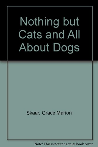 9780201092936: Nothing but Cats and All About Dogs