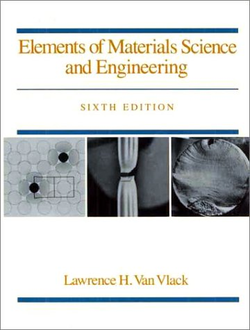 9780201093148: Elements of Materials Science and Engineering (6th Edition)