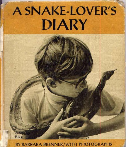 A snake-lovers diary: Brenner, Barbara