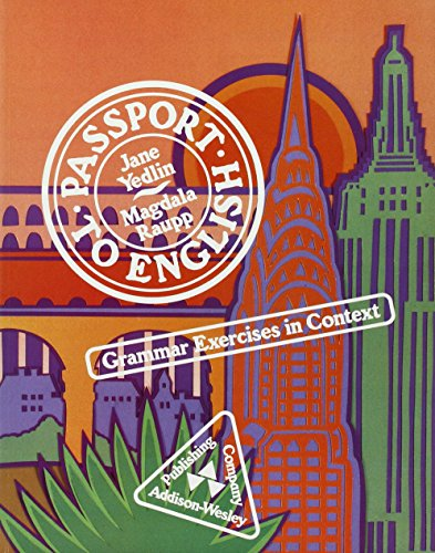 9780201093520: Passport to English: Grammar Exercises in Context
