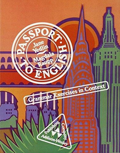 9780201093520: Passport to English: Grammar Exercises in Context