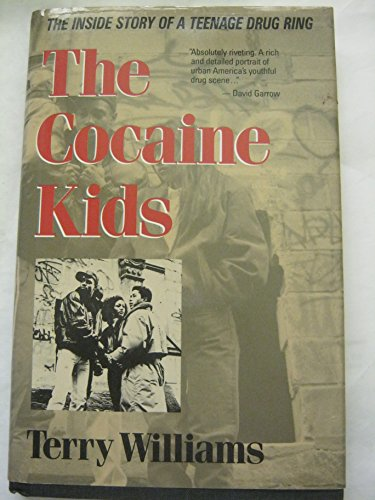 9780201093605: The Cocaine Kids: The Inside Story Of A Teenage Drug Ring